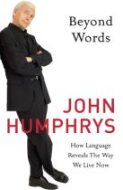 John Humphrys: Beyond Words